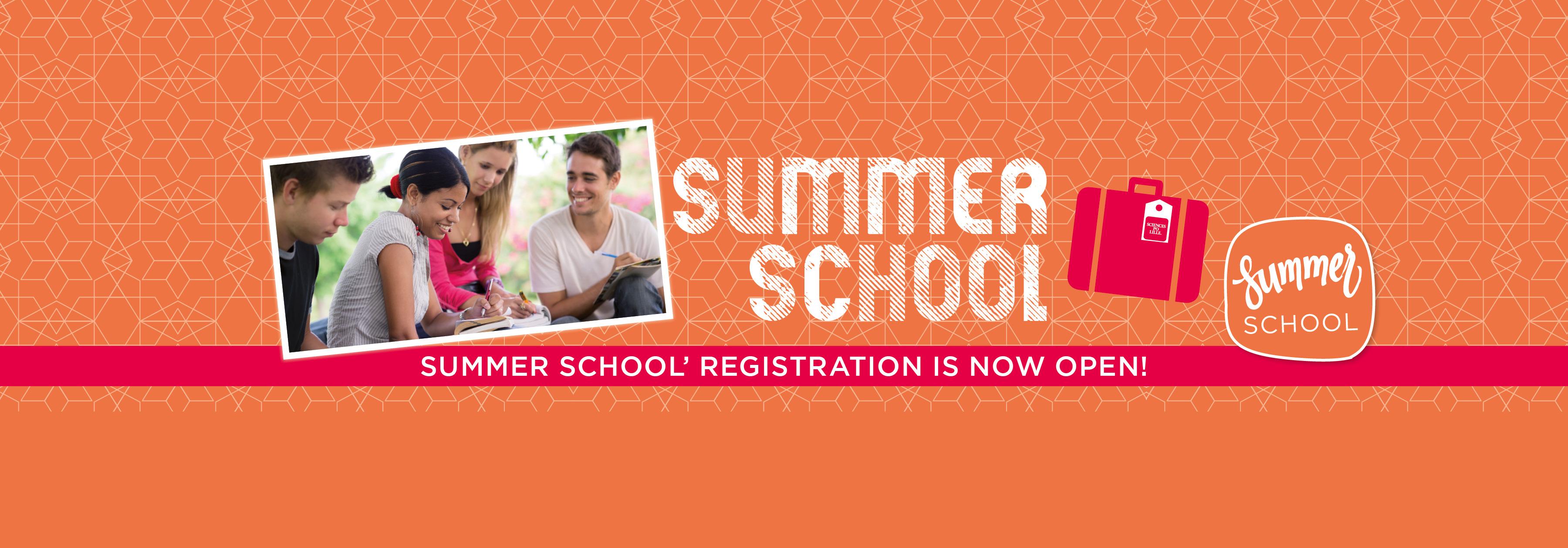 summer school ' registration is now open !